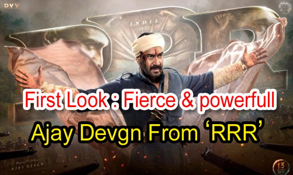 First Look: Fierce & Powerfull Ajay Devgn From 'rrr'-TeluguStop.com