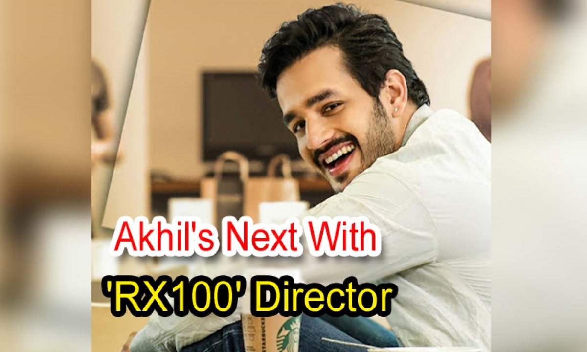 Akhil's Next With 'rx100' Director-TeluguStop.com