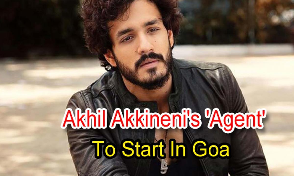 Akhil Akkineni's Agent' To Start In Goa-Latest News English-Telugu Tollywood Photo Image-TeluguStop.com