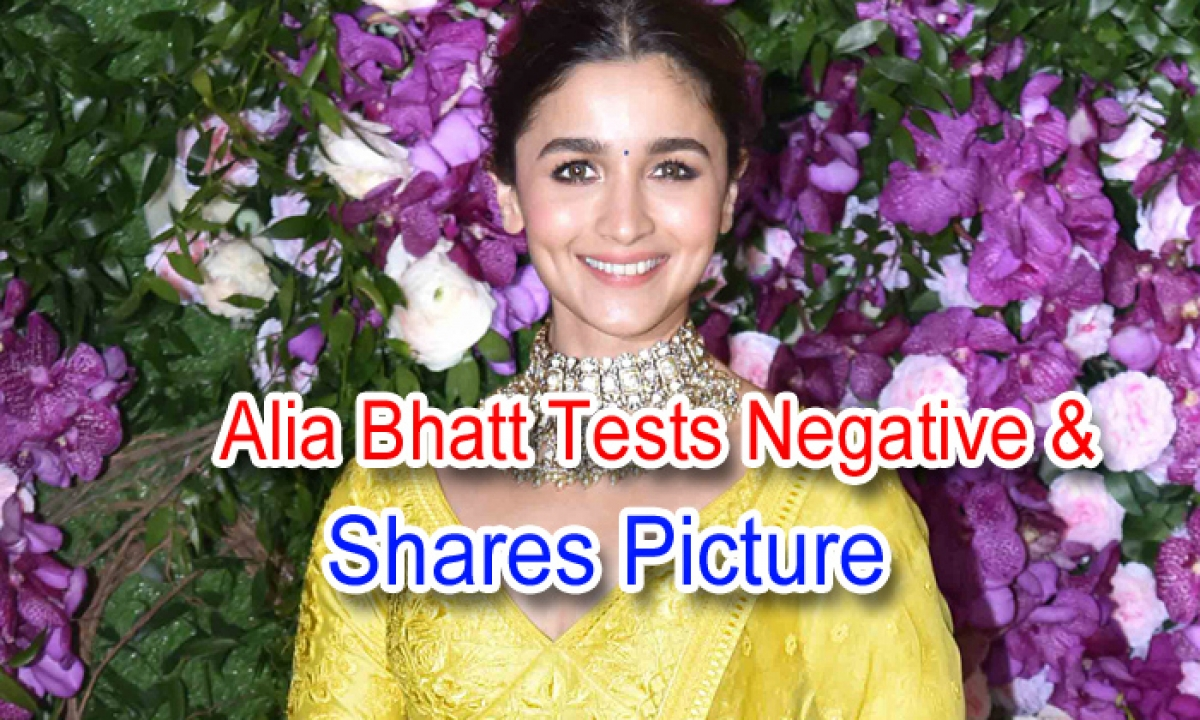Alia Bhatt Tests Negative & Shares Picture-Latest News English-Telugu Tollywood Photo Image-TeluguStop.com