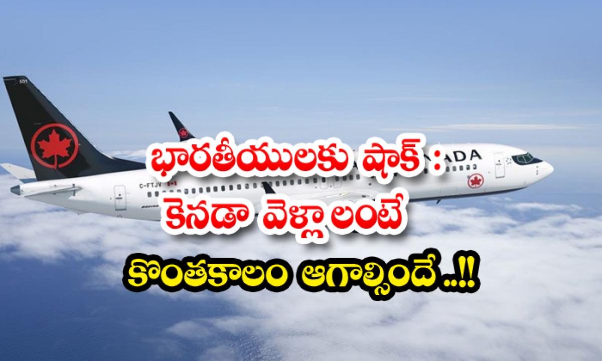 Covid 19 Canada Extends Ban On Direct Flights From India Until August 21-భారతీయులకు షాక్: కెనడా వెళ్లాలంటే కొంతకాలం ఆగాల్సిందే…-Latest News - Telugu-Telugu Tollywood Photo Image-TeluguStop.com