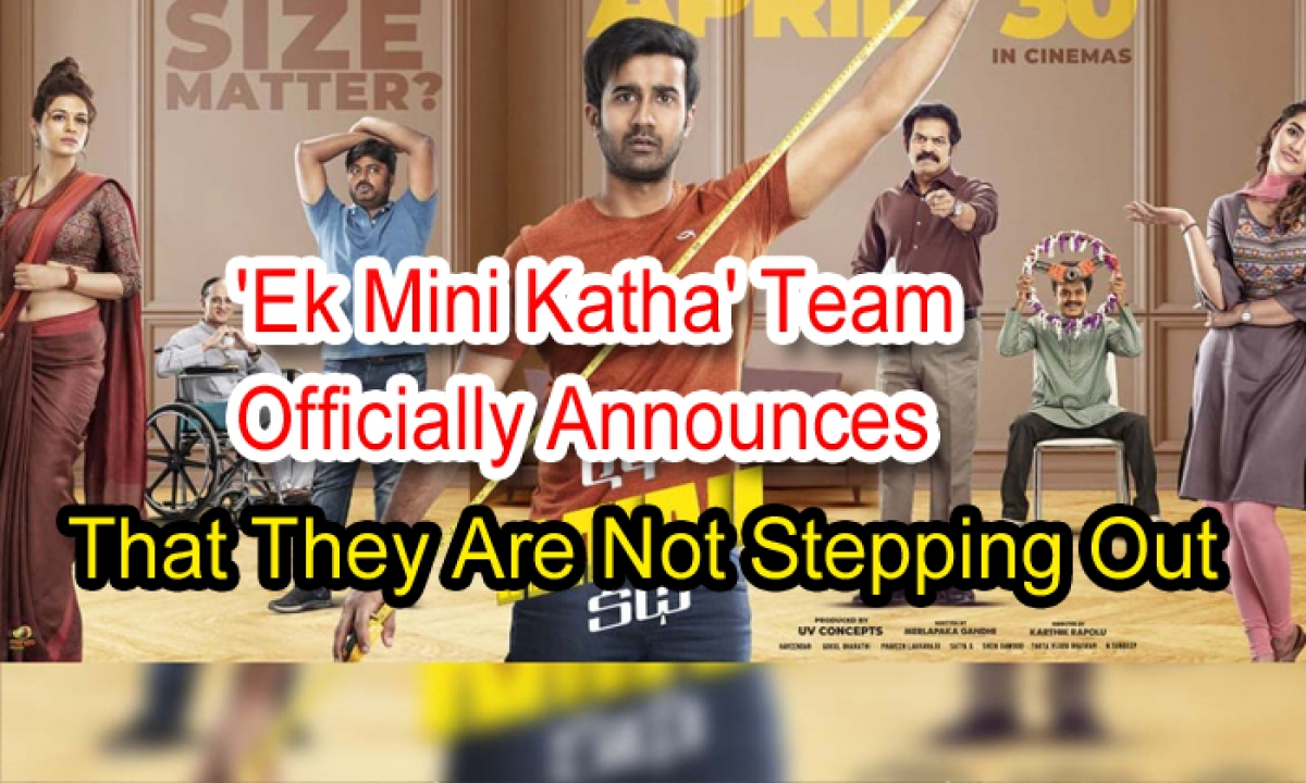 Ek Mini Katha' Team Officially Announces That They Are Not Stepping Out-Latest News English-Telugu Tollywood Photo Image-TeluguStop.com