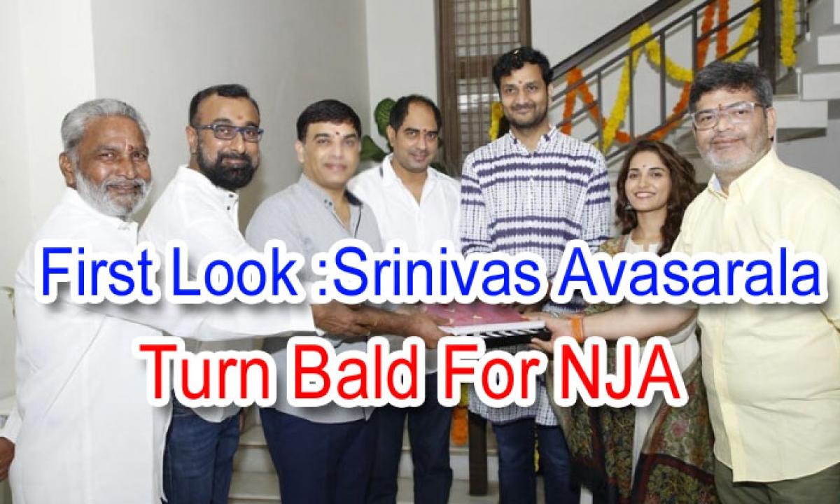 First Look: Srinivas Avasarala Tunr Bald For NJA-Latest News English-Telugu Tollywood Photo Image-TeluguStop.com
