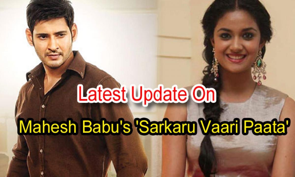 Latest Update On Mahesh Babu's Sarkaru Vaari Paata'-Latest News English-Telugu Tollywood Photo Image-TeluguStop.com