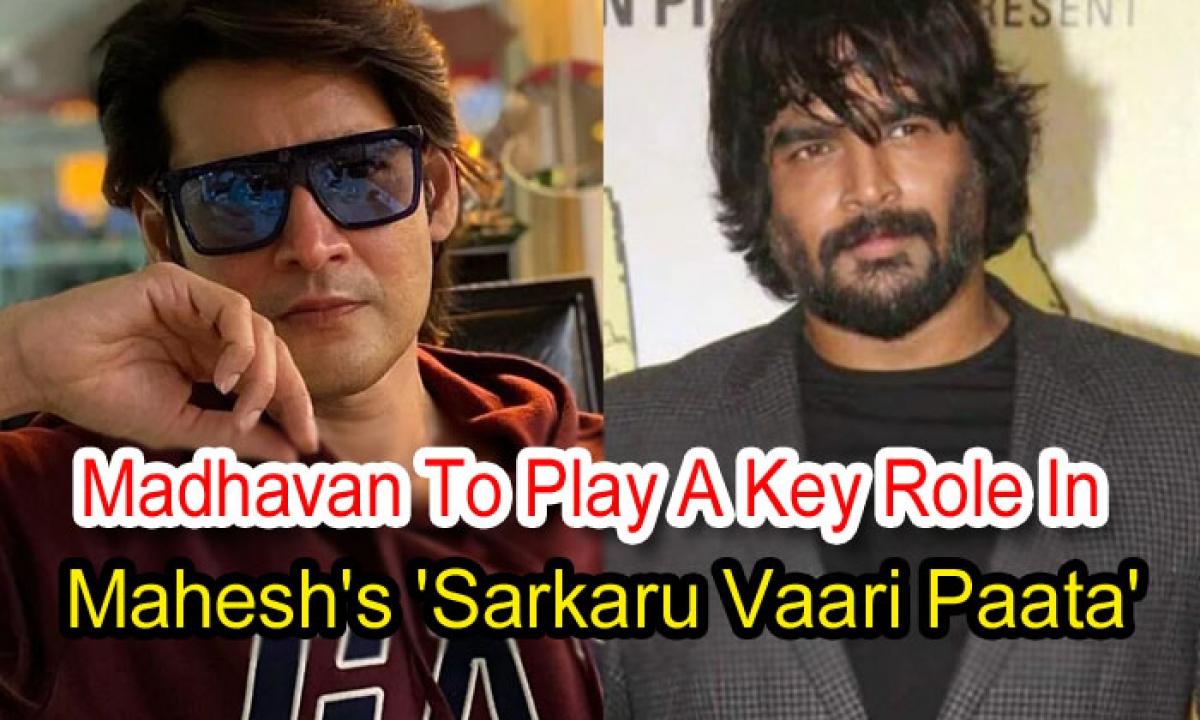 Madhavan To Play A Key Role In Mahesh's Sarkaru Vaari Paata'-Latest News English-Telugu Tollywood Photo Image-TeluguStop.com