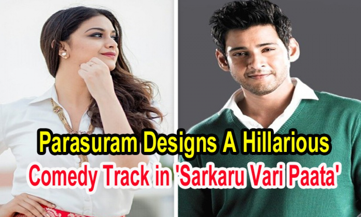 Parasuram Designs A Hillarious Comedy Track In Sarkaru Vari Paata'-Latest News English-Telugu Tollywood Photo Image-TeluguStop.com
