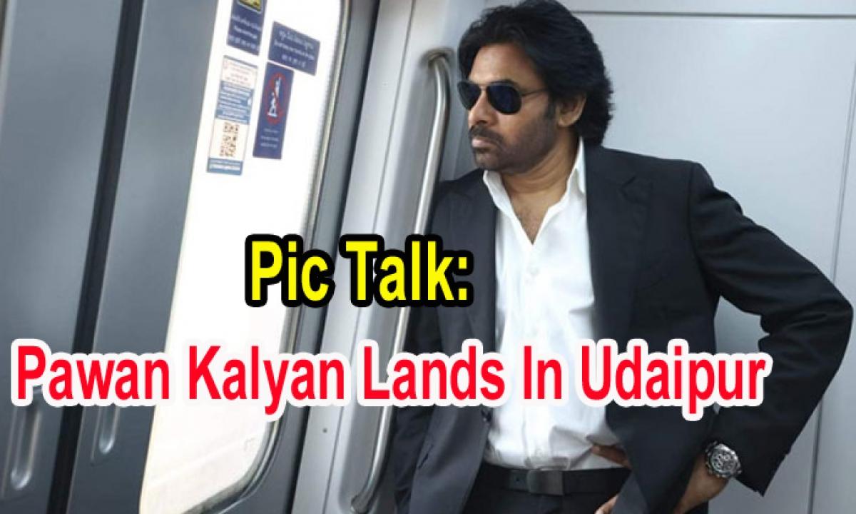 Pic Talk: Pawan Kalyan Lands In Udaipur-Latest News English-Telugu Tollywood Photo Image-TeluguStop.com