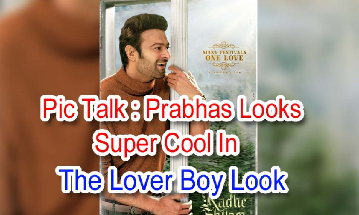 Pic Talk: Prabhas Looks Super Cool In The Lover Boy Look-TeluguStop.com
