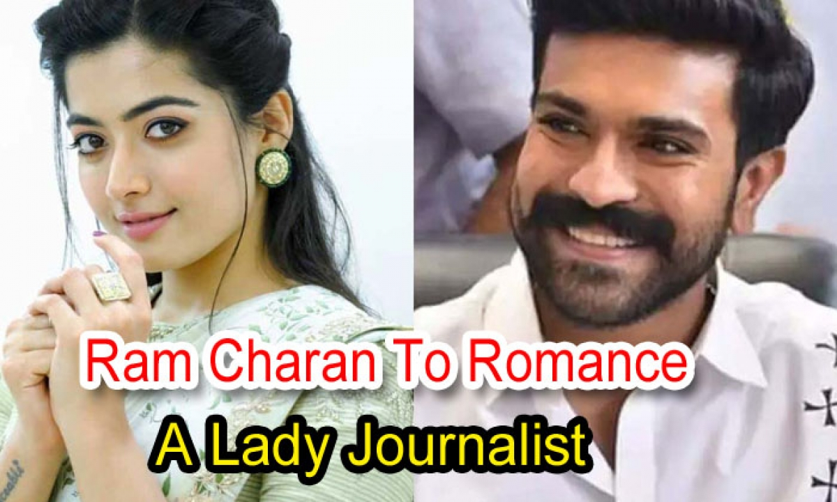 Ram Charan To Romance A Lady Journalist-Latest News English-Telugu Tollywood Photo Image-TeluguStop.com