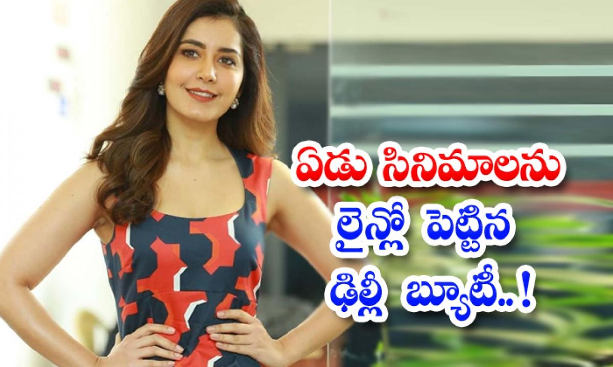 Delhi Beauty Rashi Khanna Has Lined Up Seven Movies-ఏడు సినిమాలను లైన్లో పెట్టిన ఢిల్లీ బ్యూటీ..-Latest News - Telugu-Telugu Tollywood Photo Image-TeluguStop.com