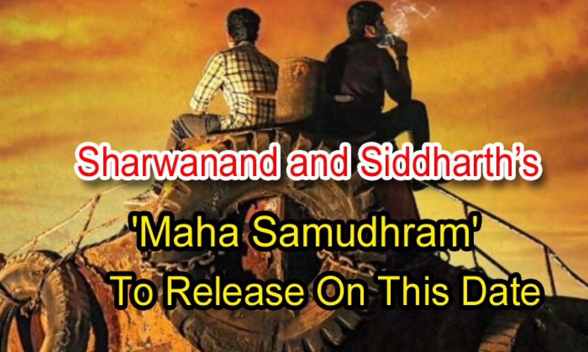 Sharwanand And Siddharth's Maha Samudhram' To Release On This Date-Latest News English-Telugu Tollywood Photo Image-TeluguStop.com