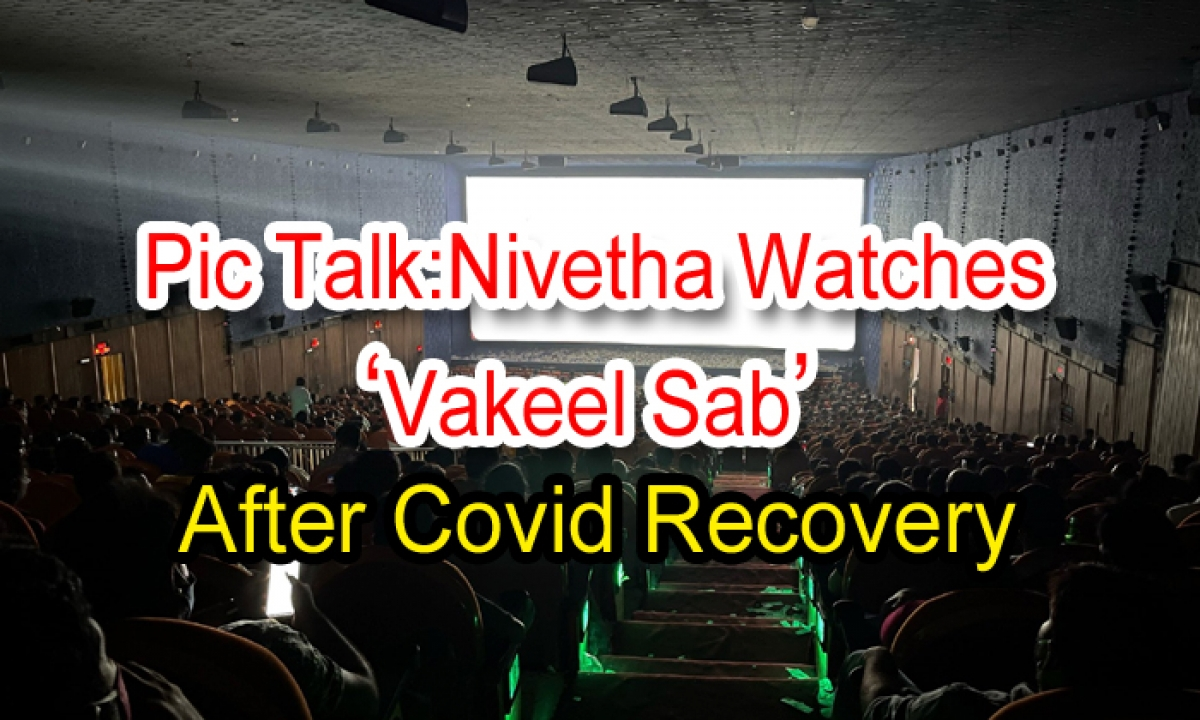 Pic Talk: Nivetha Watches 'vakeel Saab' After Covid Recovery-TeluguStop.com