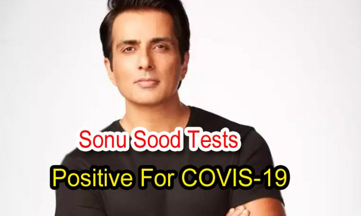 Sonu Sood Tests Positive For COVIS-19-Latest News English-Telugu Tollywood Photo Image-TeluguStop.com