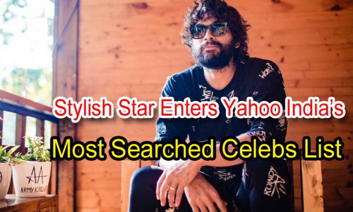 Stylish Star Enters Yahoo India's Most Searched Celebs List-Latest News English-Telugu Tollywood Photo Image-TeluguStop.com