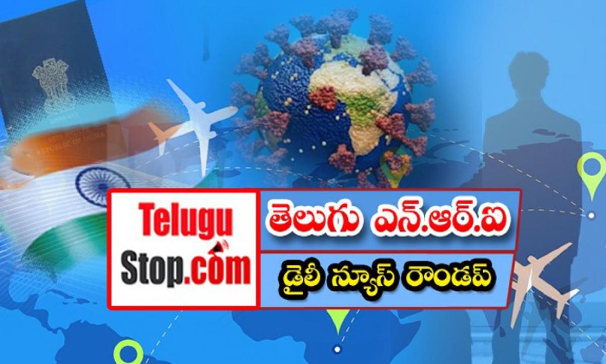 Telugu Nri America Dubai Canada News Roundup Breaking Headlines Latest Top News July 31 2021-తెలుగు ఎన్.ఆర్.ఐ డైలీ న్యూస్ రౌండప్-Breaking/Featured News Slide-Telugu Tollywood Photo Image-TeluguStop.com