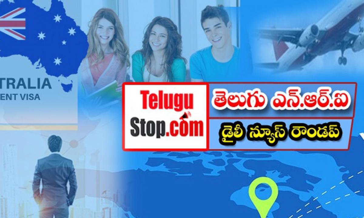Telugu Nri America Dubai Canada News Roundup Breaking Headlines Latest Top News September 23 2021-తెలుగు ఎన్.ఆర్. ఐ డైలీ న్యూస్ రౌండప్-Latest News - Telugu-Telugu Tollywood Photo Image-TeluguStop.com