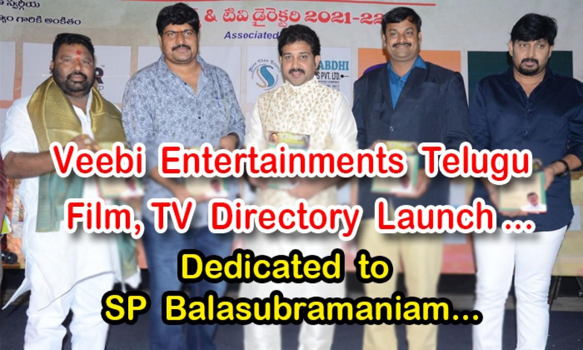 Veebi Entertainments Telugu Film, TV Directory Launch … Dedicated To SP Balasubramaniam…-Latest News English-Telugu Tollywood Photo Image-TeluguStop.com