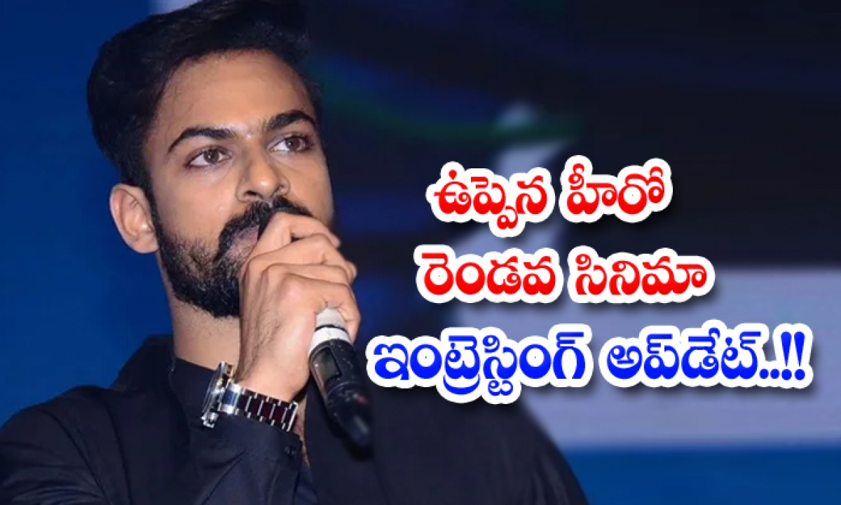 Uppena Hero Vaishnav Tej Second Film Konda Polam Release Update-ఉప్పెన హీరో రెండవ సినిమా ఇంట్రెస్టింగ్ అప్డేట్-Latest News - Telugu-Telugu Tollywood Photo Image-TeluguStop.com