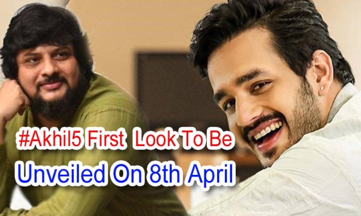 #akhil5 First Look To Be Unveiled On 8th April-TeluguStop.com