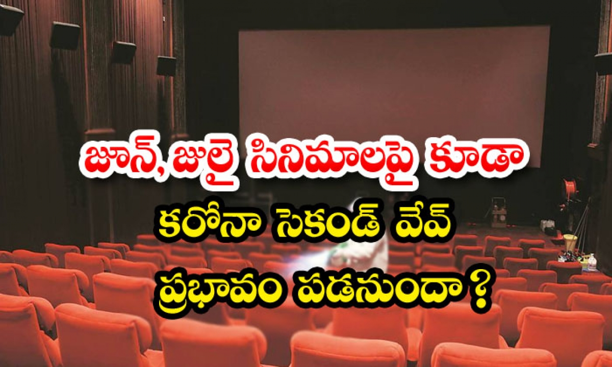 Corona Second Wave Effect On Tollywood-TeluguStop.com