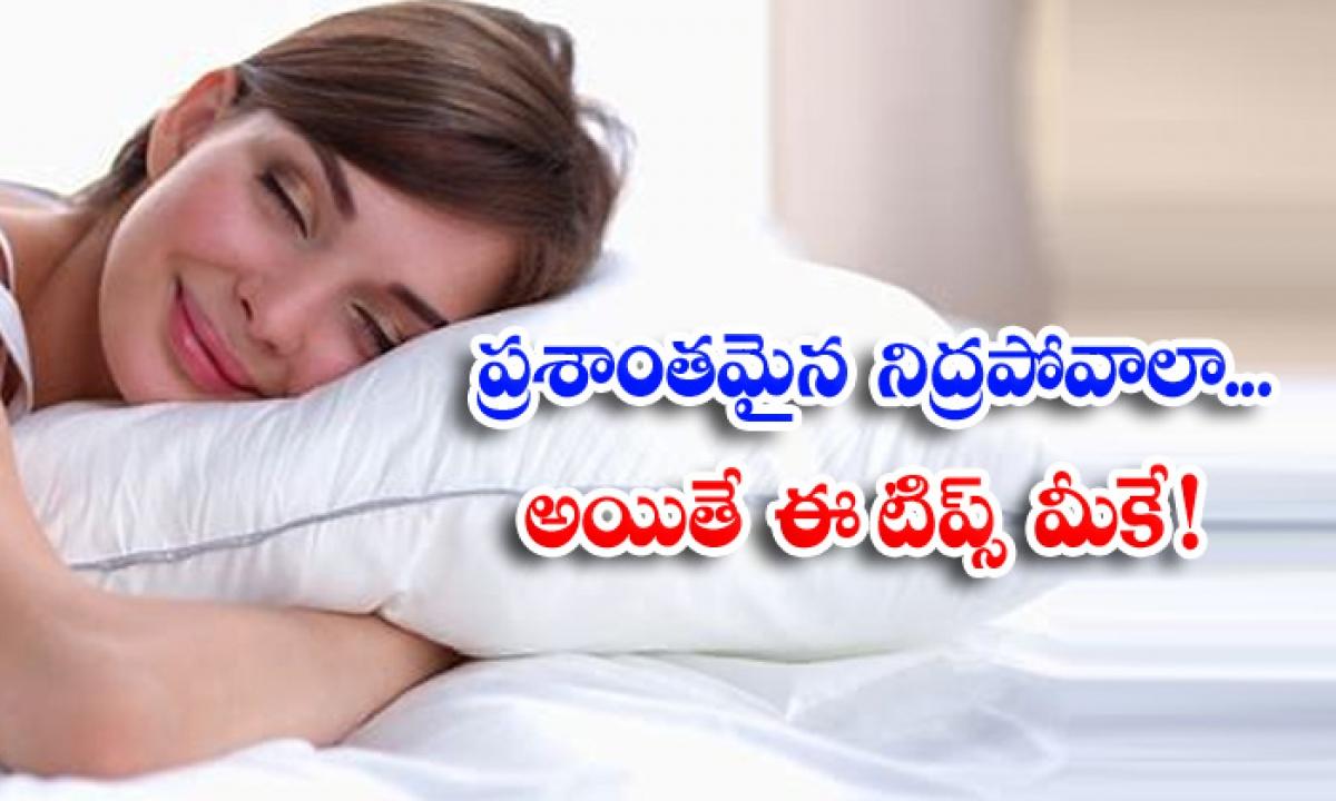 Good Sleep Sleeping Problems Latest News Sleeping-ప్రశాంతంగా నిద్రపోవాలా..అయితే ఈ టిప్స్ మీకే-Latest News - Telugu-Telugu Tollywood Photo Image-TeluguStop.com