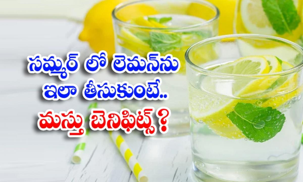 Health Benefits Of Lemon Water Summer Summer Tips Latest News-TeluguStop.com