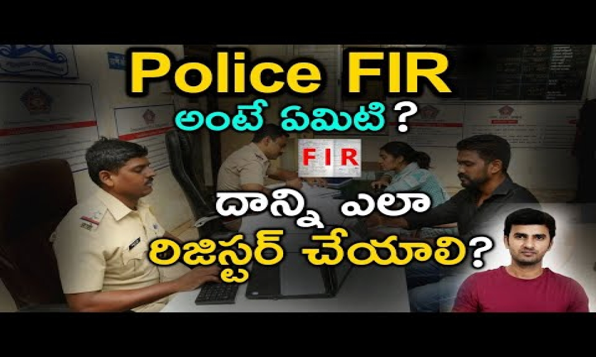 What Is Fir? || How To File A First Information Report Or Fir ?-TeluguStop.com