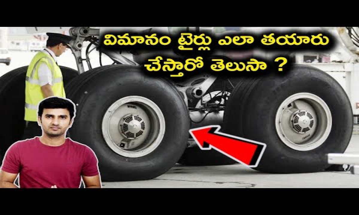 How Are Airplane Tires Made In Telugu  Top 5 Interesting Facts    Telugu Facts  -How Are Airplane Tires Made In Telugu Top 5 Interesting Facts Telugu Facts -Telugu Trending Viral Videos-Telugu Tollywood Photo Image-TeluguStop.com