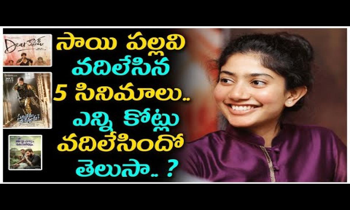 Sai Pallavi Rejected 5 Movies Within Three Years సాయి పల్లవి వదిలేసిన 5 సినిమాలు-Telugu Trending Viral Videos-Telugu Tollywood Photo Image-TeluguStop.com