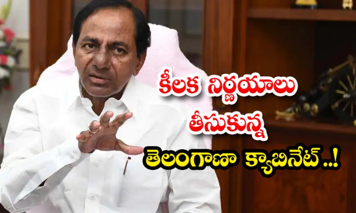 Telangana Cabinet Meeting Pragathi Bhavan-కీలక నిర్ణయాలు తీసుకున్న తెలంగాణా క్యాబినెట్..-Breaking/Featured News Slide-Telugu Tollywood Photo Image-TeluguStop.com