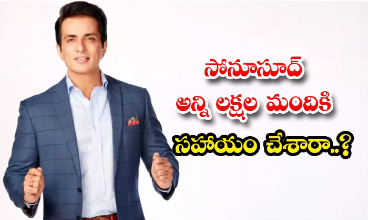 Actor Sonusood Helping For 10 Lakh Members People-సోనూసూద్ అన్ని లక్షల మందికి సహాయం చేశారా..-Latest News - Telugu-Telugu Tollywood Photo Image-TeluguStop.com