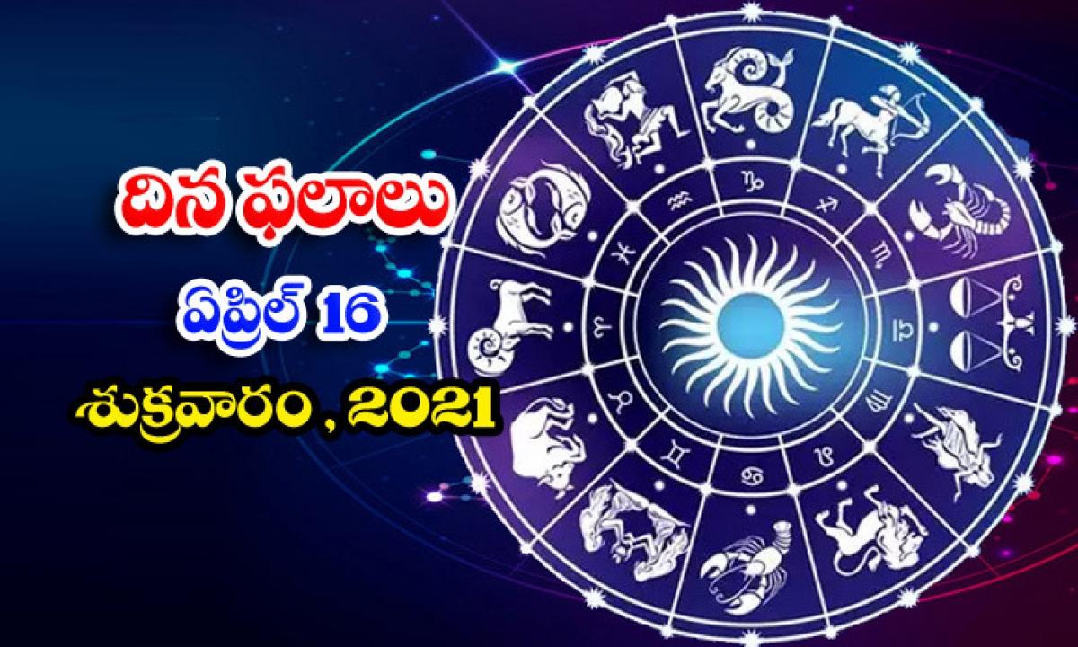 Telugu Daily Astrology Prediction Rasi Phalalu April 16 Friday 2021-TeluguStop.com
