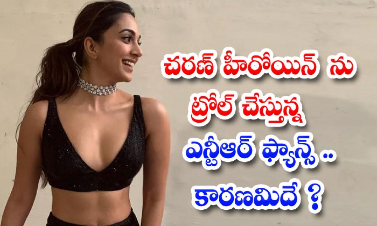 Ntr Fans Trolling Charan Heroine Why Because-చరణ్ హీరోయిన్ ను ట్రోల్ చేస్తున్న ఎన్టీఆర్ ఫ్యాన్స్.. కారణమిదే-Latest News - Telugu-Telugu Tollywood Photo Image-TeluguStop.com