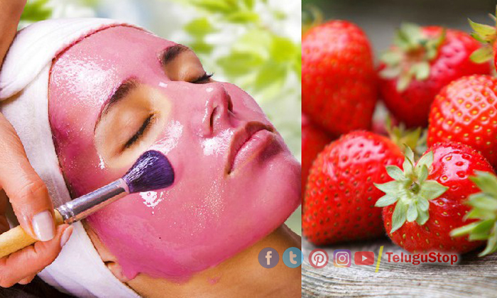 Telugu Beauty, Glowing Skin, Latest News, Skin Care, Strawberries, Wonderful Beauty Tips-