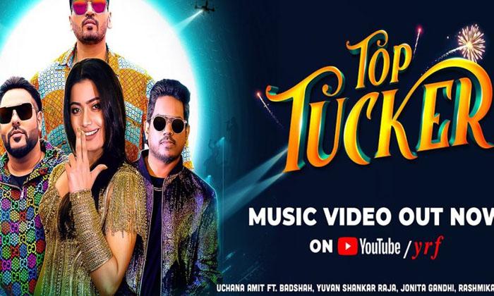 Rashmika-badshah's Music Video 'top Tucker' Out Now-TeluguStop.com