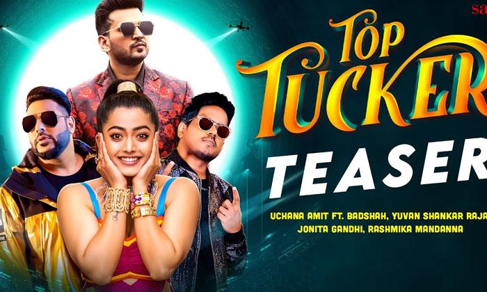 Rashmika's 'top Tucker' Teaser Is Out-TeluguStop.com