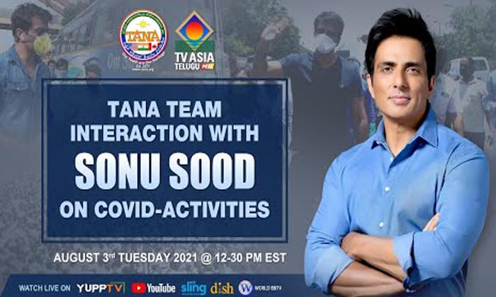 Tana Team Interaction Sonu Sood Covid Activities-TeluguStop.com